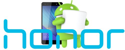 Telefoanele Huawei Honor primesc in curand Android 6.0