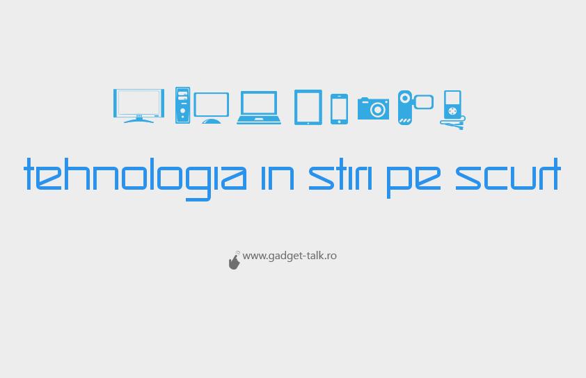 tehnologia-stiri-scurt-ad